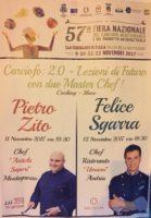 Show Cooking 11 e 12 novembre. La maestria di due chef illustrissimi della nostra terra.